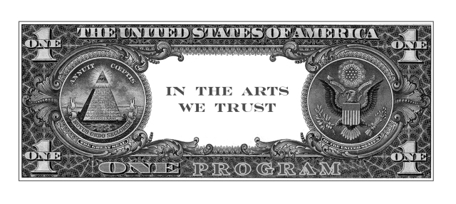 In the Arts We Trust